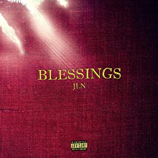 Blessings [Explicit]