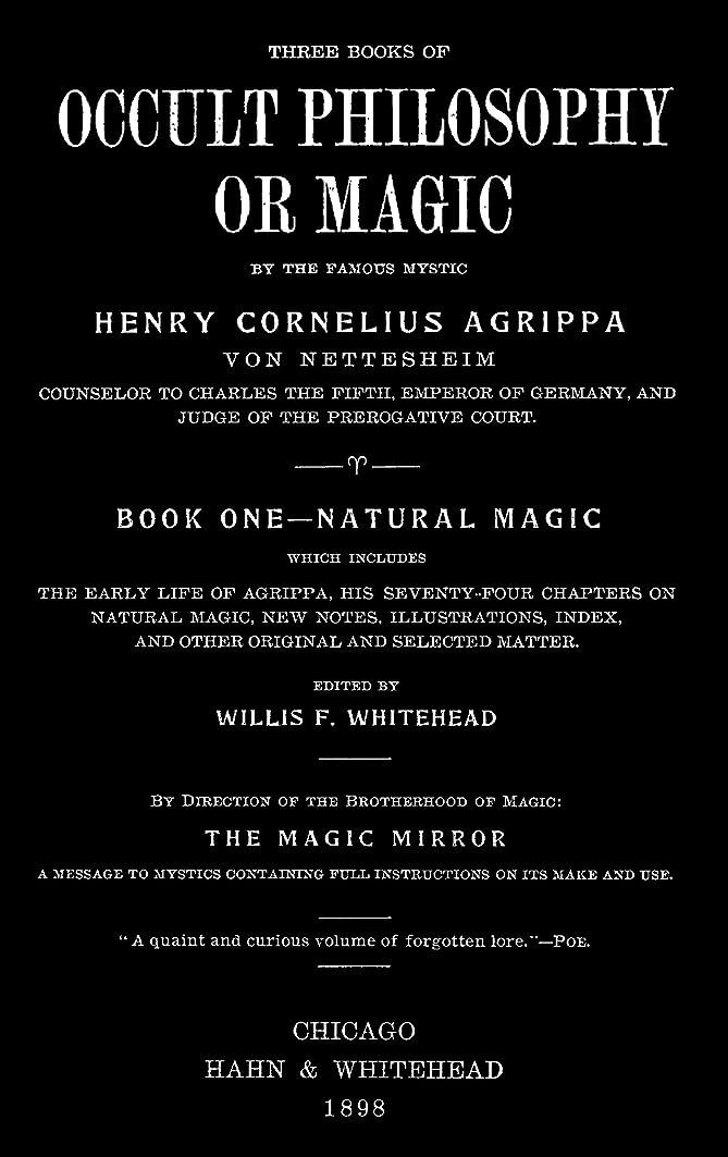 メーターコンクリートアレルギー性Three Books of Occult Philosophy or Magic (1898) (English Edition)