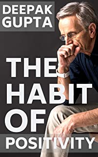 The Habit of Positivity (30 Minutes Read)
