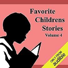 Favorite Children's Stories: Volume 4