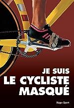 Livres Je suis le cycliste masqué PDF