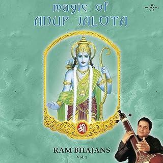 Magic Of Anup Jalota - Ram Bhajans Vol. 1