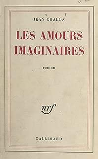 les amour imaginaires