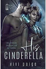 His Cinderella: A Possessive Dark Romance (Mayhem Ever After Book 3) Kindle Edition