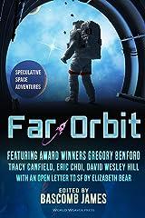 Far Orbit: Speculative Space Adventures (Far Orbit Anthology Series Book 1) Kindle Edition