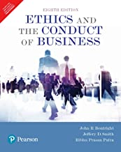 Ethics And The Conduct Of Business, 8Th Edition