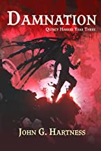 Damnation: Quincy Harker, Demon Hunter Year 3 (Quincy Harker Demon Hunter)