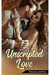 Unscripted Love Kindle Edition