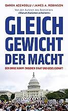 Gleichgewicht der Macht: Der ewige Kampf zwischen Staat und Gesellschaft (German Edition)