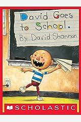 David Goes to School (David Books [Shannon]) Kindle Edition