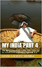 My India Part 4: Ooty; Mysore, Coorg, Hampi, Halibidy; Belur; Hassan; and the Tsunami Church of Our Lady in Tamil Nadu (En...