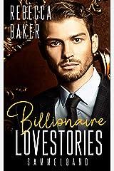 Billionaire Lovestories: Sammelband (German Edition) Format Kindle