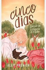 Cinco Dias (A Raposa e o Lobo) eBook Kindle