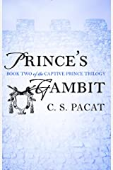 Prince's Gambit (The Captive Prince Trilogy Book 2) Kindle Edition