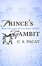 Prince's Gambit (The Captive Prince Trilogy Book 2)