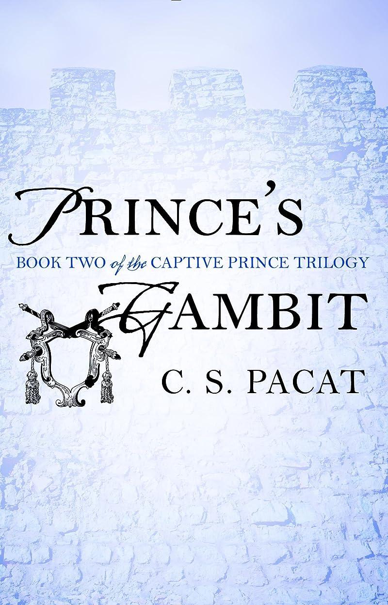 騒乱アカデミー裁定Prince's Gambit (The Captive Prince Trilogy Book 2) (English Edition)