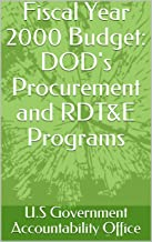 Fiscal Year 2000 Budget: DOD's Procurement and RDT&E Programs