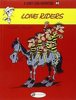 Lucky Luke 42 - Lone Riders
