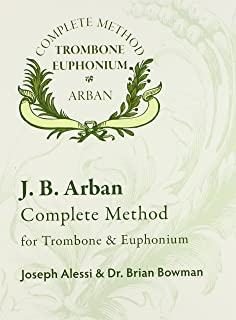 Best arban complete method for trombone and euphonium Reviews