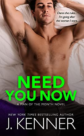 Need You Now: Cameron and Mina (Man of the Month Book 3)
