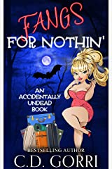 Fangs For Nothin' Kindle Edition
