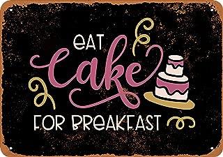 Wall-Color 9 x 12 Metal Sign - Eat Cake for Breakfast (Black Background) - Vintage Look