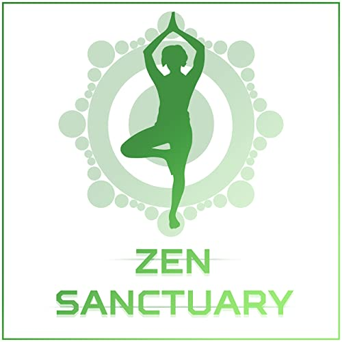 Zen Sanctuary - Oriental Music for Meditation, Tibetan ...