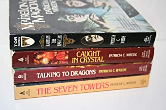 Patricia Wrede 4-book collection [[The Seven Towers (1984) Talking to Dragons (1985) Caught in Crystal (1987) Mairelon the...