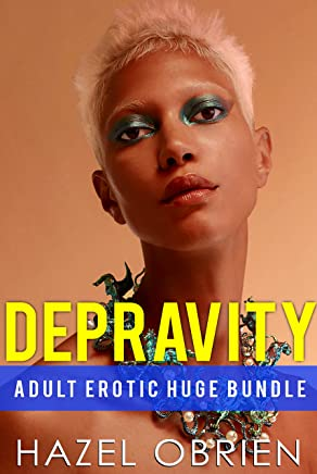 Depravity Adult Erotic Huge Bundle (English Edition)