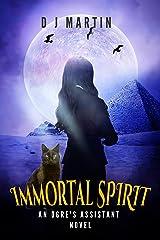 Immortal Spirit: An Ogre's Assistant Novel Kindle Edition