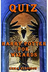 QUIZ: Harry Potter for Wizards Kindle Edition