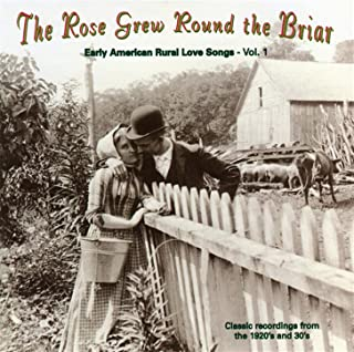 The Rose Grew Round The Briar