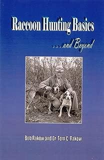 Raccoon Hunting Basics and Beyond