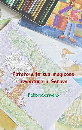 Patato e le sue magicose avventure a Genova