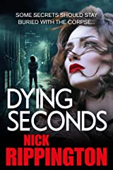 DYING SECONDS: (Boxer Boys gangland series Book 3) Kindle Edition