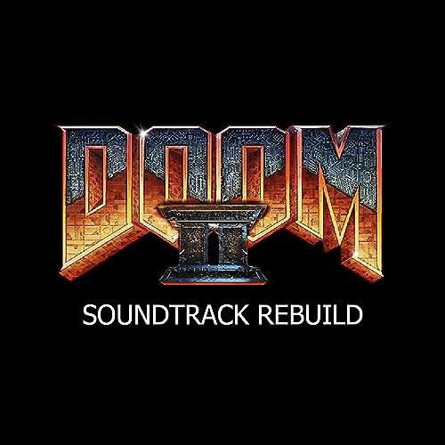 Doom 2 Soundtrack Rebuild by Andrey Avkhimovich on Amazon