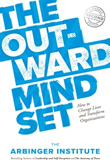 The Outward Mindset: How to Change Lives and Transform Organizations (English Edition)