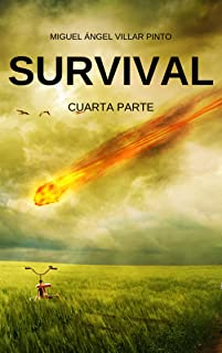 Survival: Cuarta Parte (Spanish Edition)