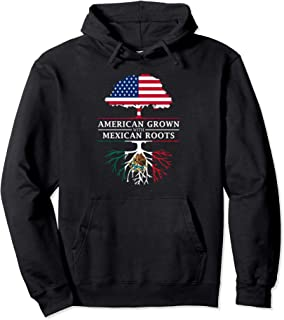 American Grown with Mexican Roots - Mexico Hoodie