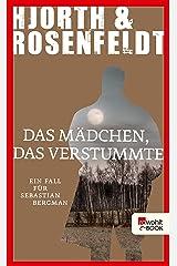 Das Mädchen, das verstummte: Ein Fall für Sebastian Bergman (German Edition) Kindle Edition