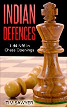 Indian Defences: 1.d4 Nf6 in Chess Openings