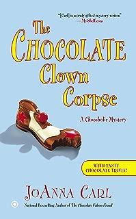 The Chocolate Clown Corpse (Chocoholic Mystery Book 14)