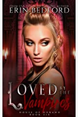 Loved by the Vampires (House of Durand Book 6) Kindle Edition