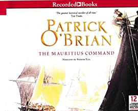 The Mauritius Command by Patrick O'Brian Unabridged CD Audiobook (The Aubrey / Maturin Series, Book 4)