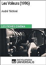 Les Voleurs d'André Téchiné: Les Fiches Cinéma d'Universalis
