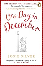 One Day in December: Escape into the holiday season by reading the uplifting Sunday Times bestselling book that everyone's falling in love with in 2019 (English Edition)