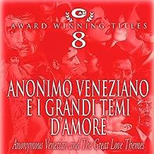 Anonimo veneziano e i grandi temi d'amore