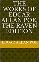 The Works of Edgar Allan Poe, The Raven Edition (French Edition)