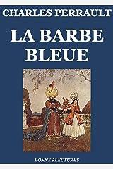 La Barbe bleue (édition illustrée) Format Kindle