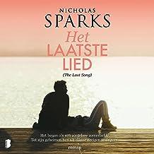 Het laatste lied (The Last Song): Het begon als een zorgeloze zomerliefde. Tot zijn geheimen hen uit elkaar dreigen te dri...